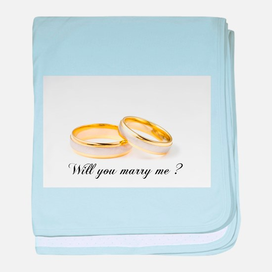 wedding bands Will you marry me? baby blanket
