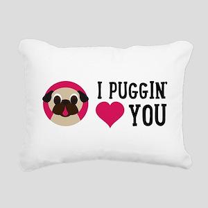 I Puggin' Love You Rectangular Canvas Pillow