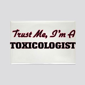 Trust me I'm a Toxicologist Magnets