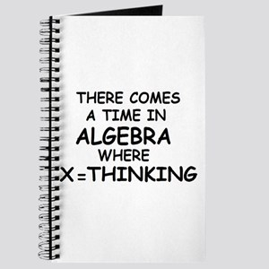 COMES A TIME IN ALGEBRA WHERE Journal
