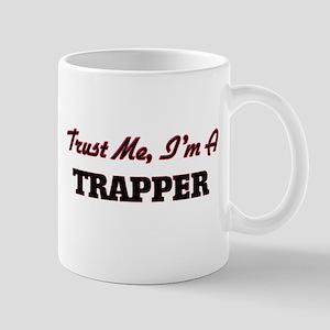 Trust me I'm a Trapper Mugs