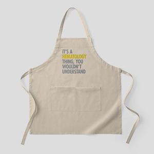 Its A Hematology Thing Apron