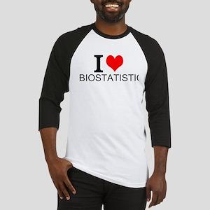 I Love Biostatistics Baseball Jersey