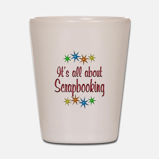 About Scrapbooking Shot Glass
