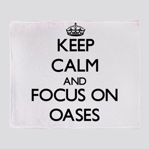 Keep Calm and focus on Oases Throw Blanket