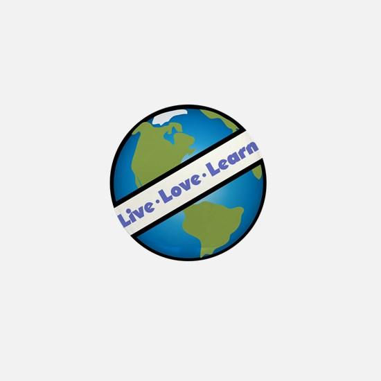Live, Love, Learn Mini Button