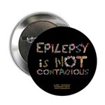 """Epilepsy Is Not Contagious 2.25"""" Button (100"""