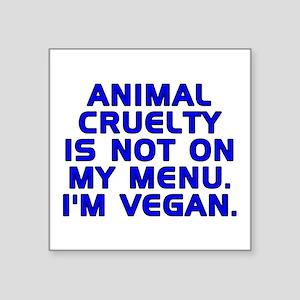 """Animal cruelty - Square Sticker 3"""" x 3"""""""