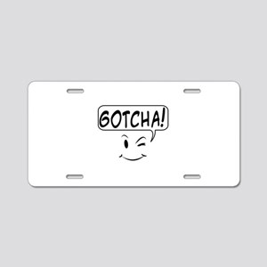 Gotcha Aluminum License Plate
