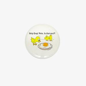 Holy Crap Pete Chick Egg Cartoon Mini Button