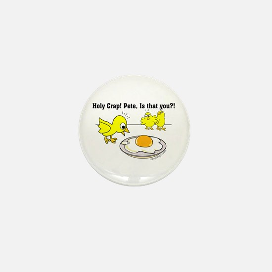 Holy Crap Pete Chick Egg Cartoon Mini Button