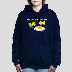 Holy Crap Pete Chicken E Women's Hooded Sweatshirt