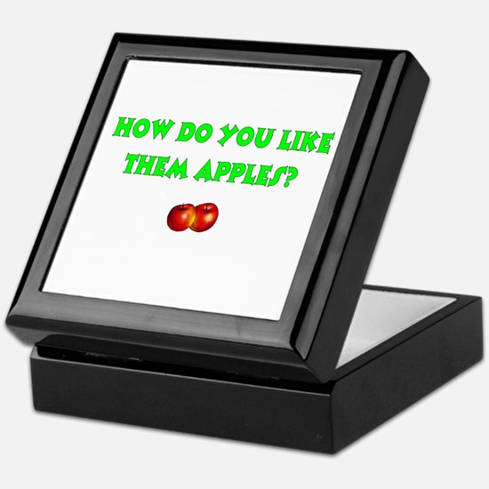 How Do You Like Them Apples Keepsake Box
