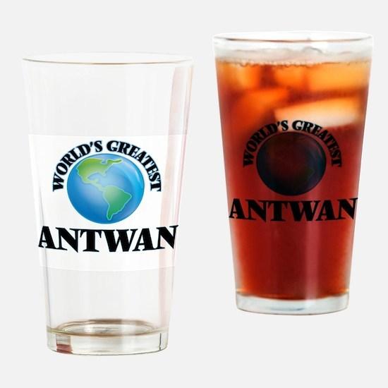 World's Greatest Antwan Drinking Glass