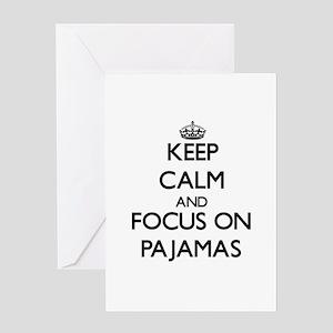 Keep Calm and focus on Pajamas Greeting Cards