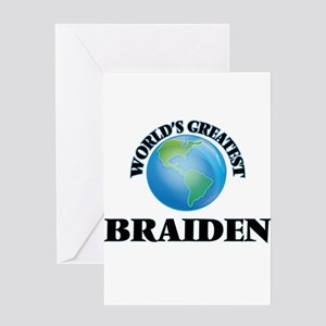 World's Greatest Braiden Greeting Cards