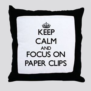 Keep Calm and focus on Paper Clips Throw Pillow