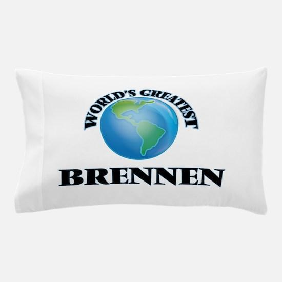 World's Greatest Brennen Pillow Case