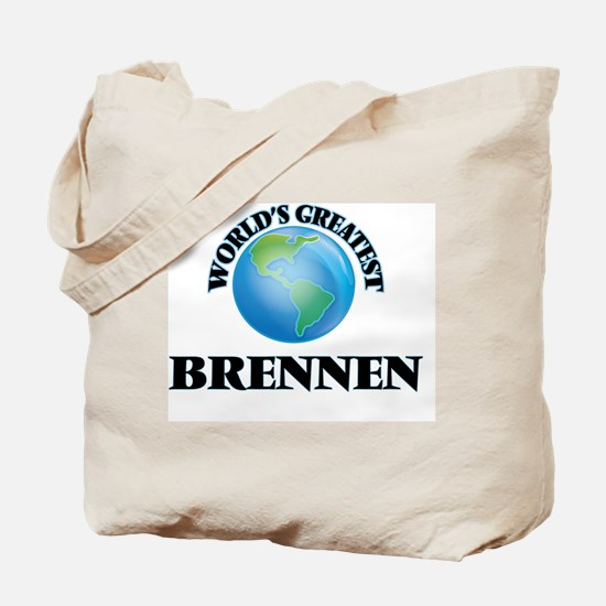 World's Greatest Brennen Tote Bag