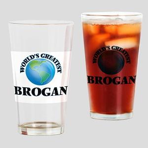 World's Greatest Brogan Drinking Glass