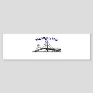 The Mighty Mac Bumper Sticker