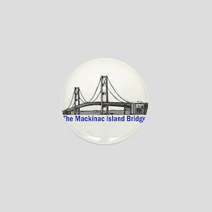The Mackinac Bridge Mini Button