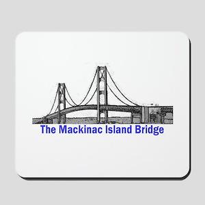 The Mackinac Bridge Mousepad