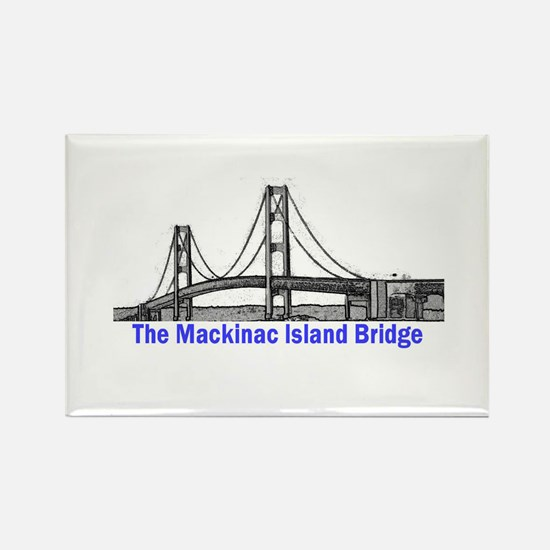 The Mackinac Bridge Rectangle Magnet