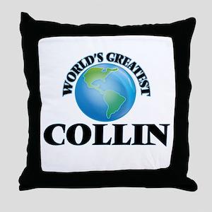 World's Greatest Collin Throw Pillow