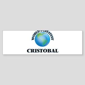 World's Greatest Cristobal Bumper Sticker