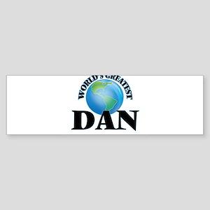 World's Greatest Dan Bumper Sticker