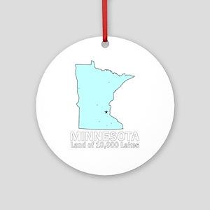Minnesota . . . Land of 10,00 Ornament (Round)