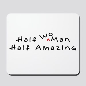 """Half Amazing"" Mousepad"