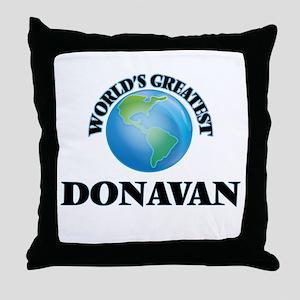 World's Greatest Donavan Throw Pillow