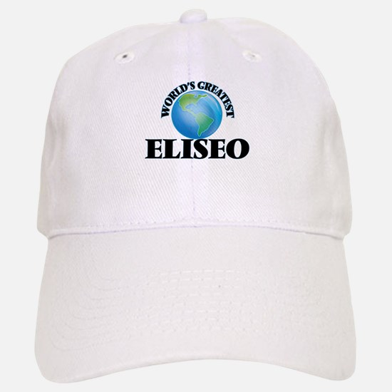 World's Greatest Eliseo Baseball Baseball Cap