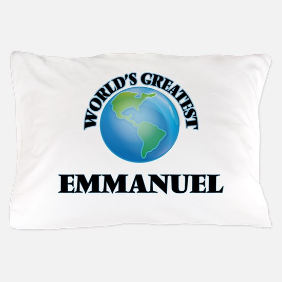 World's Greatest Emmanuel Pillow Case