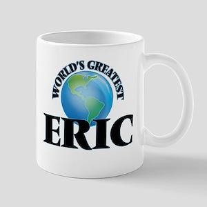 World's Greatest Eric Mugs