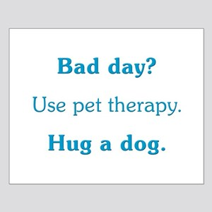 Bad Day Therapy Small Poster