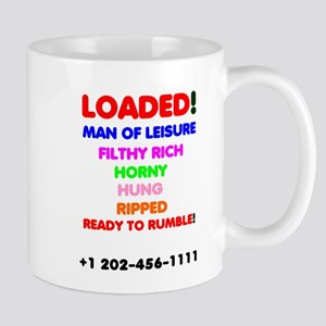 Loaded - Man Of Leisure, Filthy Rich Horny Mugs