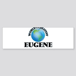 World's Greatest Eugene Bumper Sticker