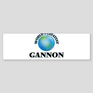 World's Greatest Gannon Bumper Sticker