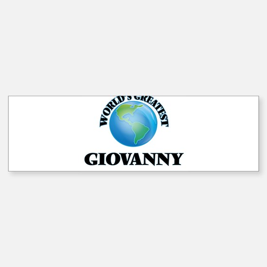 World's Greatest Giovanny Bumper Bumper Bumper Sticker