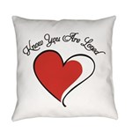 Know You Are Loved Everyday Pillow