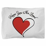 Know You Are Loved Pillow Sham