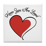 Know You Are Loved Tile Coaster