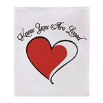 Know You Are Loved Throw Blanket