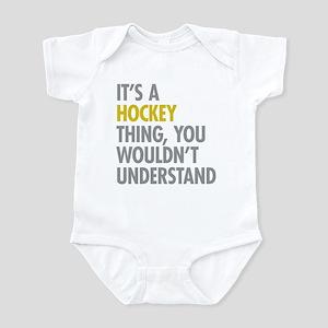 Its A Hockey Thing Infant Bodysuit