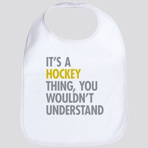 Its A Hockey Thing Bib