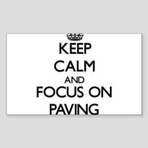 Keep Calm and focus on Paving Sticker