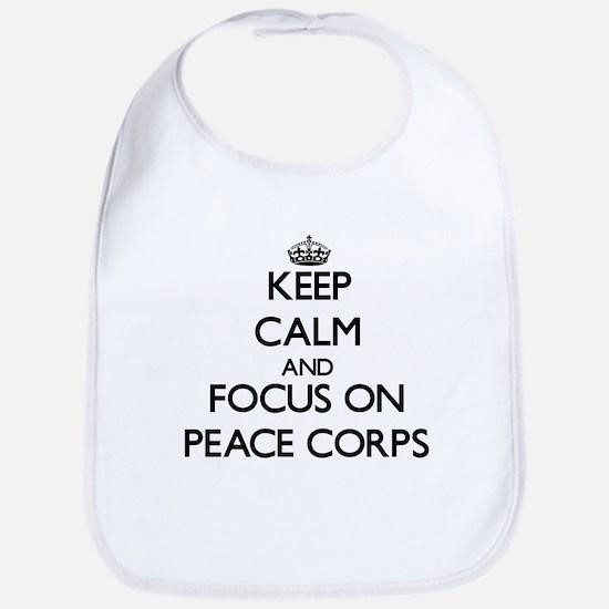 Keep Calm and focus on Peace Corps Bib